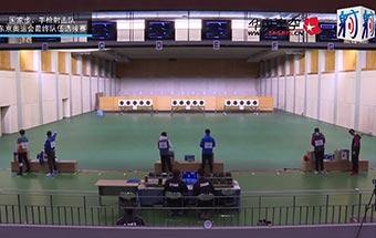 2021国家射击队东京奥运选拔赛2月7日男子手枪速射决赛